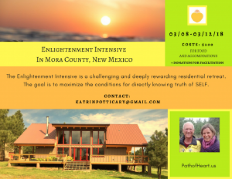 Enlightenment Intensive in Mora County, NM, 8-12 Mar 2018