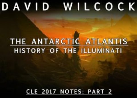 The Antarctic Atlantis with David Wilcock and Corey Goode – Wed 6 Sep 2017 – 6:30pm