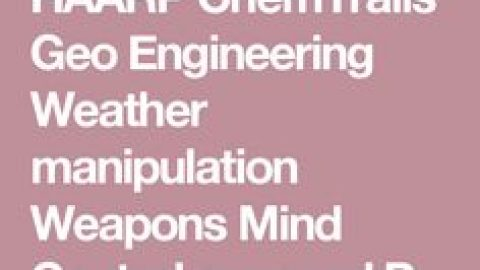 Geoengineering Manipulation – Wed 1 Nov 2017 – 6:30pm