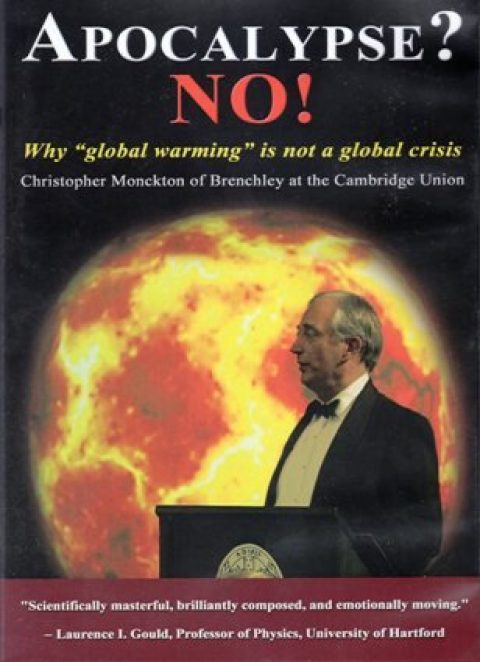 Apocalypse? NO! Science Proves Global Warming is not a Global Crisis – Wed 15 Aug 2018 – 7pm