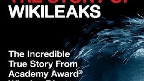 We Steal Secrets:  The Story of Wikileaks – Wed 3 Apr 2019 – 7pm