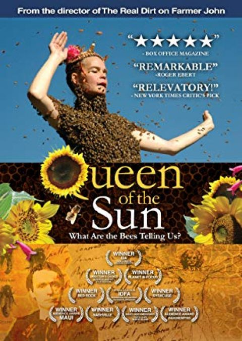 Queen of The Sun:  What are The Bees telling us ? + (part of) The Real Dirt on Farmer John – Wed 17 Jul 2019 – 7pm